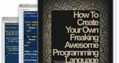 How To Create Your Own Programming Language (Using Ruby and/or Java)