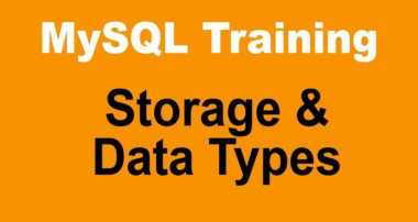 MySQL Tutorial for Beginners – Part 10 – Storage and Data Types Used in a MySQL Database