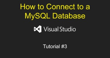 How to Connect to a MySQL Database | Visual Studio Tutorial #3