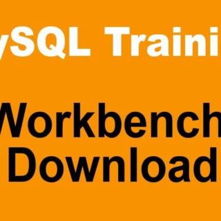 MySQL Tutorial for Beginners – Part 6 – MySQL Workbench Download