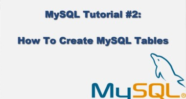 MySQL Tutorial #2 – How to Create MySQL Tables