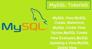 MySQL Tutorials – 7 – MySQL View,Create View Statement,Syntax,Examples,Update View,Delete View