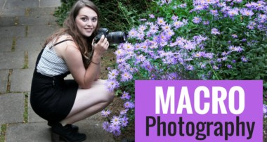 MACRO PHOTOGRAPHY – tips & tutorial