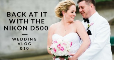 Nikon D500 Wedding Photography with Guest Appearance by the D750 #HotMess