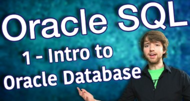Oracle SQL Tutorial 1 – Intro to Oracle Database