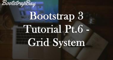 Bootstrap 3 Tutorial Pt.6 – Grid System