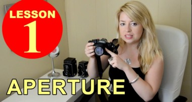 Lesson 1 – Aperture (Tutorial about Photography)