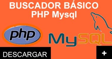 [DESCARGA] [TUTORIAL] COMO HACER UN BUSCADOR SIMPLE Y FACIL EN PHP y Mysql