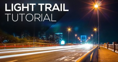 Long Exposure Light Trail Photography | Tutorial