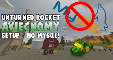 [Tutorial] Setup AviEconomy for Unturned Rocket Server w/NO MYSQL!!!