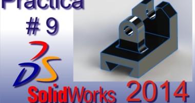 Tutorial Para Solidworks 2014 Basico Práctica #9