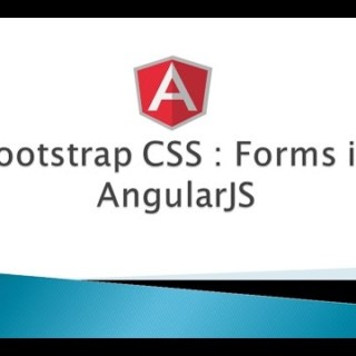 Part 9 – Bootstrap CSS – Forms (AngularJS)