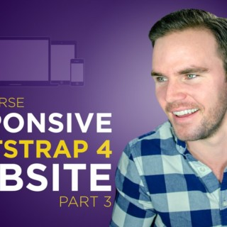 Bootstrap 4 Tutorial [#6] Code a Responsive Website (Part 3)