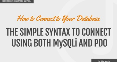 How to Connect to Your MySQL Database Using MySQLi and PDO