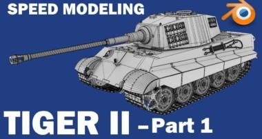 3D Modeling Time Lapse (Speed Modeling) – Tiger II [Pt. 1]