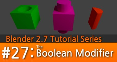 Blender 2.7 Tutorial #27 : The Boolean Modifier