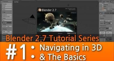 Blender 2.7 Tutorial #1 : Navigating in 3D & The Basics #b3d