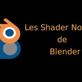 06. Les Shader nodes de Blender Cycles