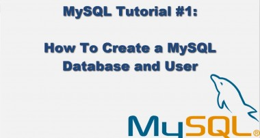 MySQL Tutorial #1 – How to Create a MySQL Database, User and Grant Permissions