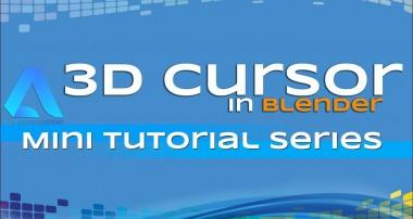 3D Cursor in Blender – Mini Tutorials