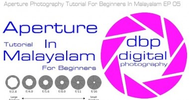 Aperture Photography Tutorial For Beginners In Malayalam EP 05