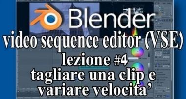 Blender VSE tutorial ITA montaggio video lezione 4 taglio clip e aumentare velocità