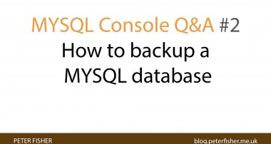 MYSQL Console Q&A #2 How to backup a database