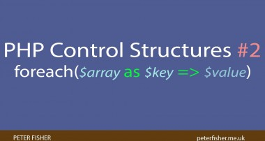 PHP Control Structures Tutorial #2 foreach loops