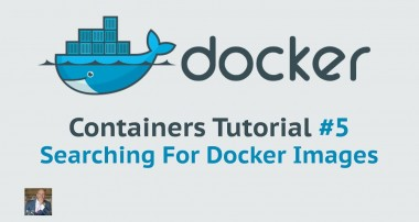 Docker Container Tutorial #5 Searching for Docker images