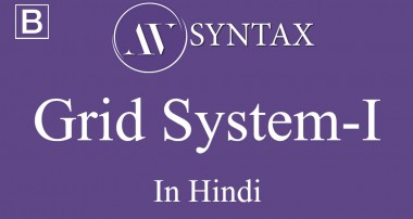 Learn Bootstrap in Hindi-4 Grid System – I