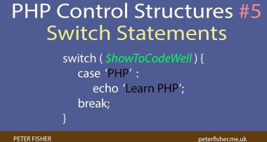 PHP Control Structures Tutorial #5 Switch Statements