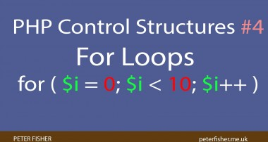 PHP Control Structures Tutorial #4 For Loop