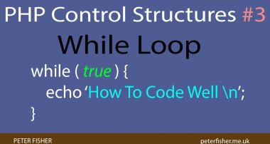 PHP Control Structures Tutorial #3 While Loops