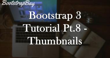 Bootstrap 3 Tutorial Pt.8 – Thumbnails & Images