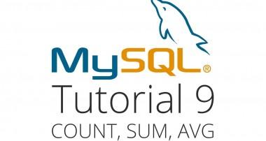 MySQL tutorial 9 – Count, Sum and Average