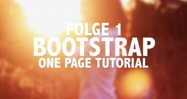 Mit Bootstrap eine One-Page erstellen – Folge 1 ( Tutorial – Deutsch, 2014 )