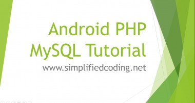 Android PHP MySQL Tutorial – Create a User Registration App