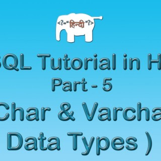 MySQL Tutorial For Beginners in Hindi ( Char & Varchar datatypes in MySQL ) | Part-5