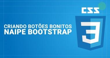 [CSS] Criando Botões Bonitos Naipe Bootstrap