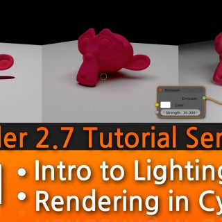 Blender 2.7 Tutorial #11 : Intro to Lighting & Rendering in Cycles #b3d