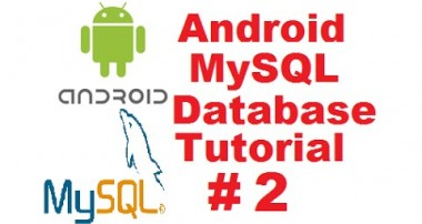 Android MySQL Database Tutorial 2 –  Android Login with PHP MySQL