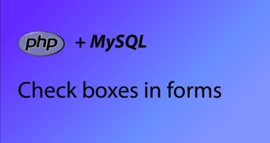PHP & MySQL Tutorial 38 – Check boxes in forms