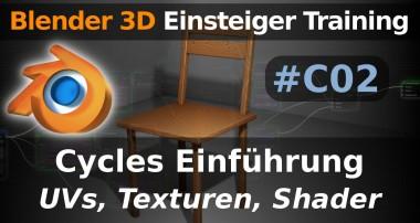 Blender 3D Einsteiger Training – C 02 – Cycles Einführung – Stuhl texturieren (Tutorial Deutsch)
