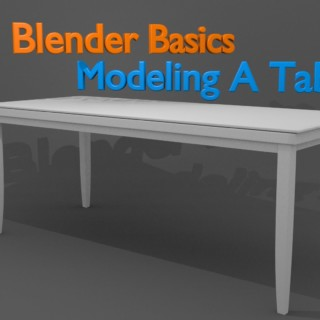 Blender Basics – Modeling A Table Tutorial
