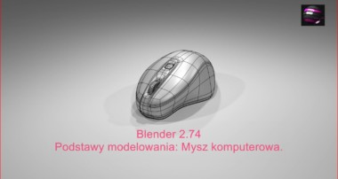 Blender 2 74 Podstawy modelowania 3D Mysz komputerowa Poradnik PL