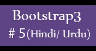 Bootstrap Tutorials in Hindi/Urdu – 5 – Bootstrap grid system (Part 2)