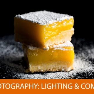 Food Photography: Lighting and Compositional Basics