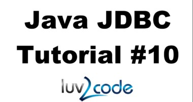 Java JDBC Tutorial – Part 10: BLOB – Reading and Writing BLOB with MySQL