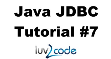 Java JDBC Tutorial – Part 7: JDBC Transactions with MySQL