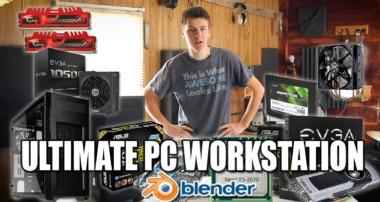 ULTIMATE PC WORKSTATION – $2000 – FOR BLENDER 3D